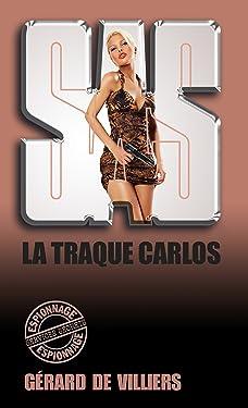 SAS 116 La traque Carlos (French Edition)
