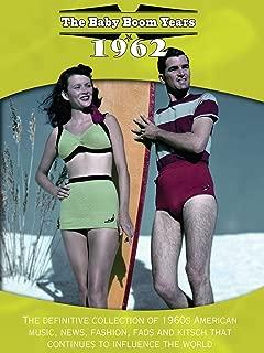 Baby Boom Years: 1962