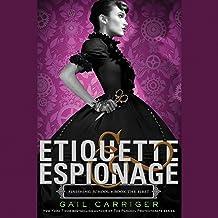 Etiquette & Espionage: Finishing School, Book 1