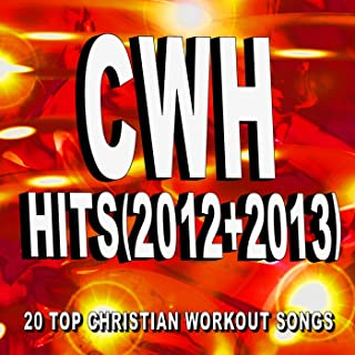 Christian Workout Hits - Hits (2012 + 2013) 20 Top Christian Workout Songs