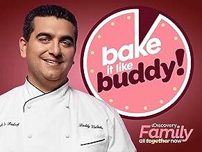 Bake It Like Buddy Season 1