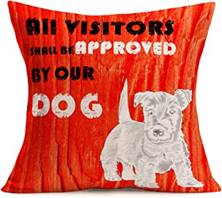 Easternproject Dog Animal Throw Pillow Cover Vintage Red Wood Grain Warm Saying All Visitors Shall be Approved by Our Dog Cotton Linen Throw Pillow Case Cushion Cover 18x18 Inch Home Sofa Couch Decor