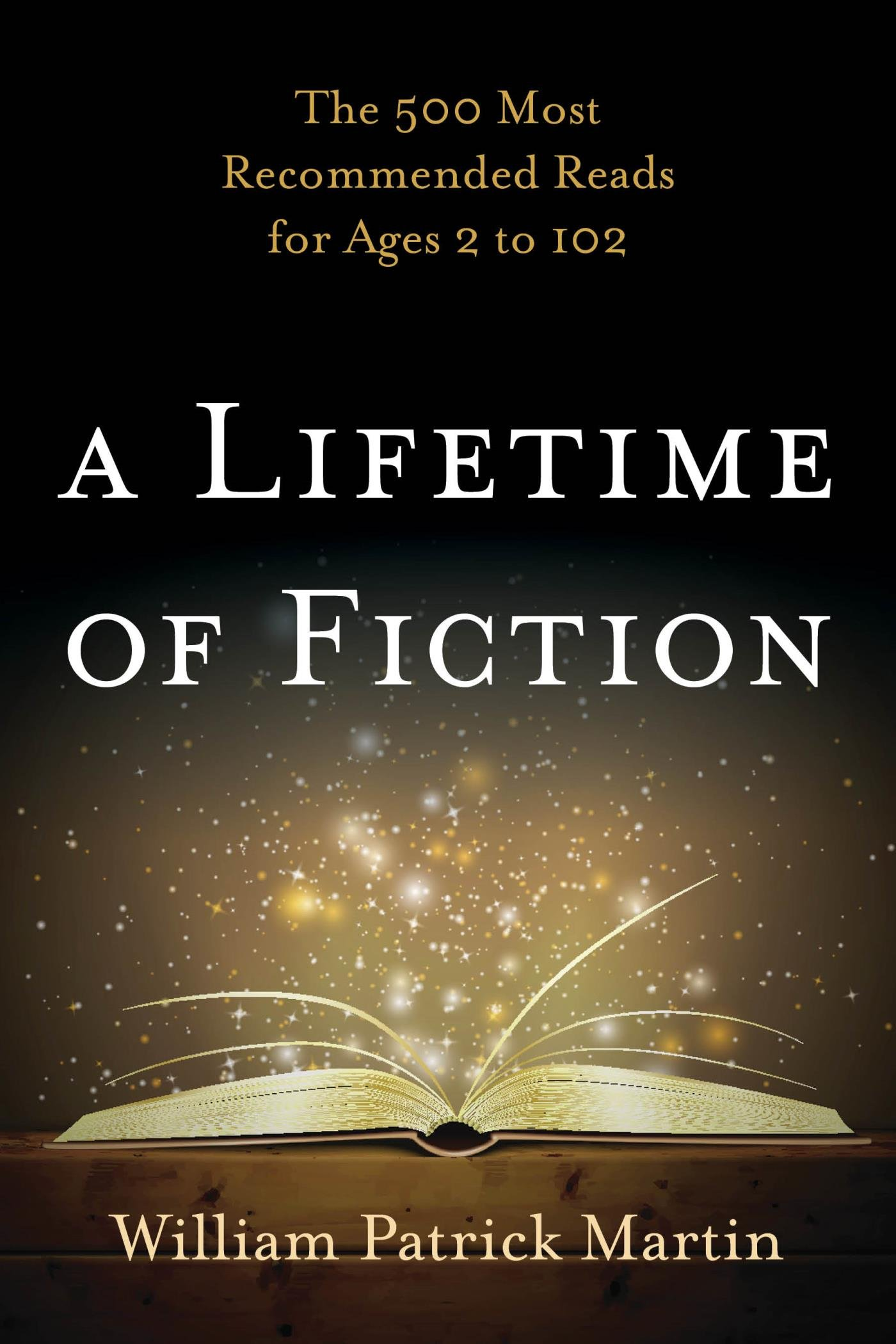 Image OfA Lifetime Of Fiction: The 500 Most Recommended Reads For Ages 2 To 102 (English Edition)