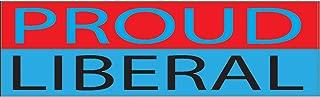 Rogue River Tactical 10x3 Political Bumper Sticker Auto Decal Proud Liberal Democrat Car Truck Window