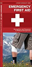 Emergency First Aid: Recognition and Response to Medical Emergencies (Pocket Tutor Guide)