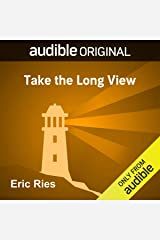 Take the Long View Audible Audiobook