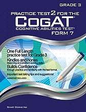 Practice Test 2 for the CogAT - Form 7 - Grade 3 (Level 9): CogAT - GRADE 3: CogAT - Grade 3 (Practice Test for the CogAT - Form 7 - Grade 3)
