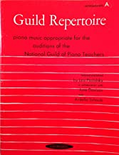 Guild Repertoire, Piano Music Appropriate for the Auditions of the National Guild of Piano Teachers, Intermediate A