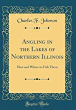 Best lakes in northern illinois Reviews