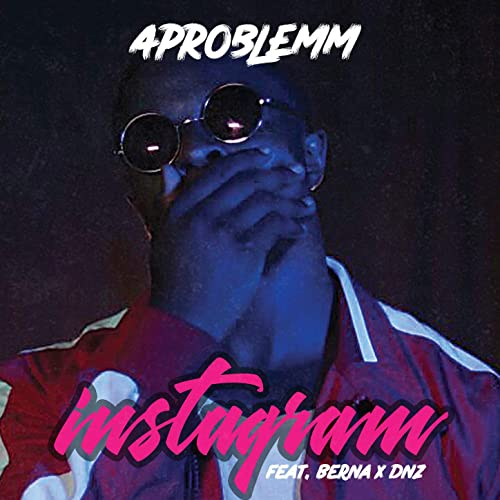 Instagram (feat. Berna   DNZ)  Explicit  by APROBLEMM on Amazon ... e6af667d5d