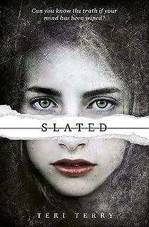 SLATED Trilogy: Slated: Book 1