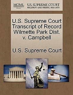 U.S. Supreme Court Transcript of Record Wilmette Park Dist. V. Campbell