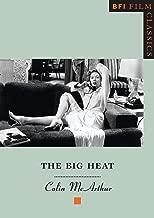 The Big Heat (BFI Film Classics)