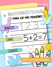 Matemáticas para los más pequeños - Números, Sumas, Cuentas: Libro de actividades para niños, 2-4 años: Cuaderno de práctica para chicos y chicas