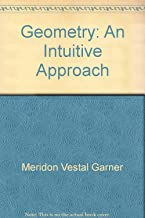Geometry;: An intuitive approach