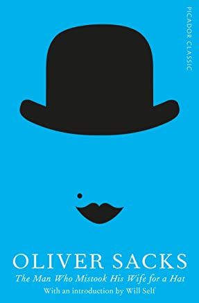 The Man Who Mistook His Wife for a Hat (Picador Classic Book 19) (English Edition)