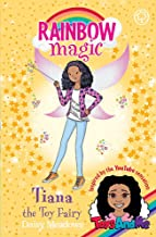 Tiana the Toy Fairy: Toys AndMe Special Edition (Rainbow Magic)