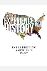 Experience History: Interpreting America's Past Kindle Edition