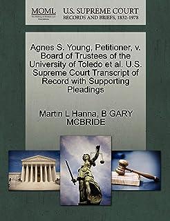 Agnes S. Young, Petitioner, V. Board of Trustees of the University of Toledo Et Al. U.S. Supreme Court Transcript of Recor...