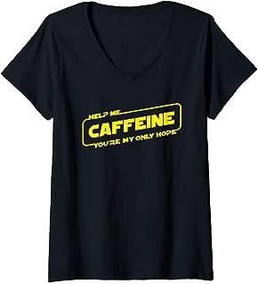 Womens Help Me Caffeine You're My Only Hope V-Neck T-Shirt