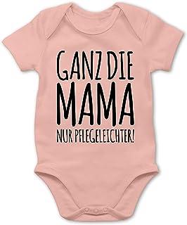 Shirtracer Strampler Motive - Ganz die Mama nur pflegeleichter - Baby Body Kurzarm für Jungen und Mädchen
