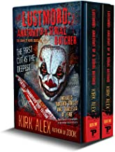 Lustmord: Anatomy of a Serial Butcher: The Complete Novel/Boxed Set (English Edition)
