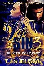Life of Sin 3: Til Death Do Us Part