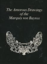 Best the amorous drawings of the marquis von bayros Reviews