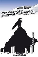 Der Engel der anderen Geschichte: Kriminalroman (German Edition)