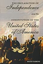 The Declaration of Independence And The Constitution Of The United States of America: What is the declaration of independe...