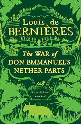 War of Don Emmanuel's Nether Parts (Latin American Trilogy Book 1)
