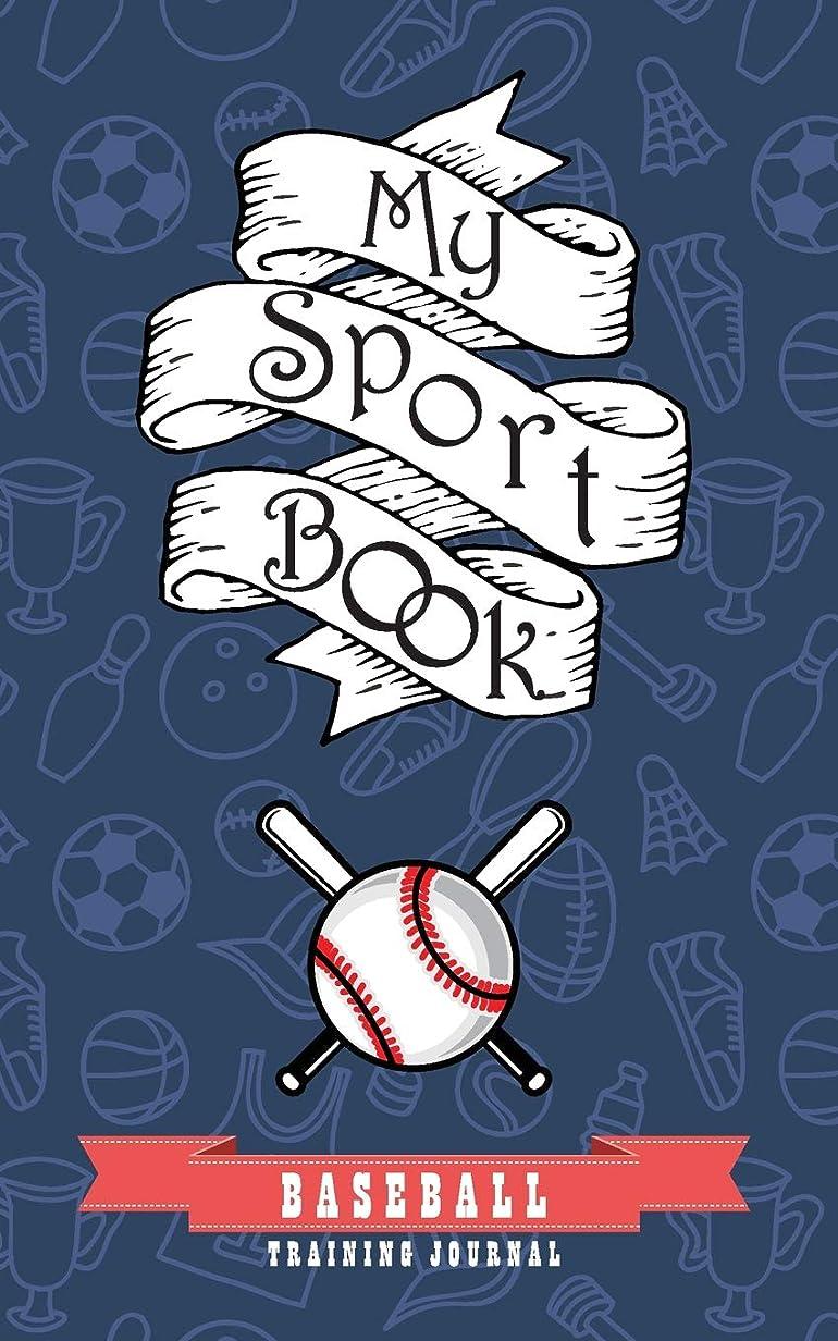 ペン実験的女将My sport book - Baseball training journal: 200 cream pages with 5