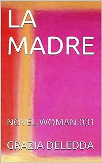 LA MADRE: NOVEL.WOMAN.031 (Italian Edition)