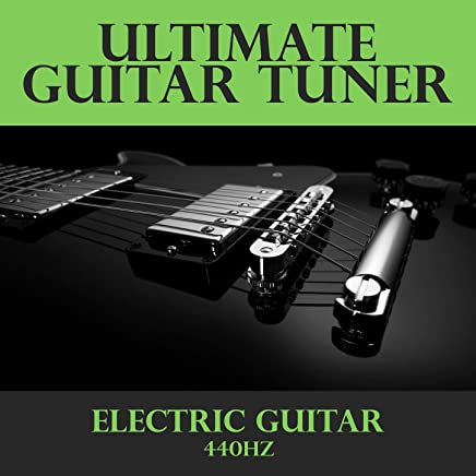 Ultimate Guitar Tuner - Electric Guitar