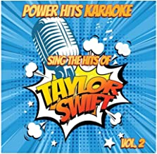 Sing The Hits Of Taylor Swift, Vol. 2