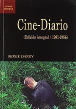 Cine-Diario. (Edición integral/ 1981-1986) (Contracampo)