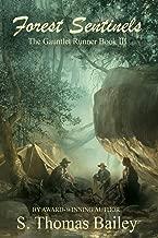 Forest Sentinels: The Gauntlet Runner Book III