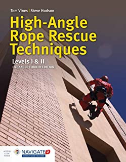 High-Angle Rope Rescue Techniques: Levels I  &  II