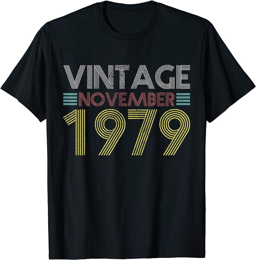 40th Birthday Gift - November 1979 40 Years Funny Vintage T-shirt