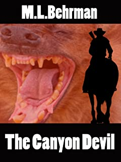 The Canyon Devil (J.Everett Earl Western Thrillers Book 3) (English Edition)