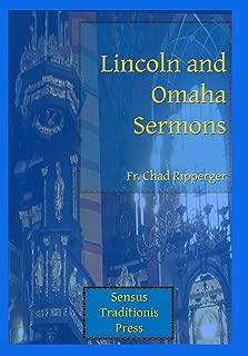 Lincoln and Omaha Sermons