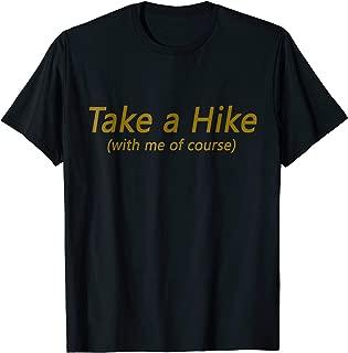 Take a Hike With Me Hiking Tee Shirt