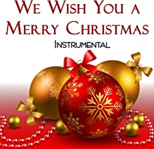 We Wish You a Merry Christmas Instrumental