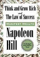 Think and Grow Rich and The Law of Success In Sixteen Lessons