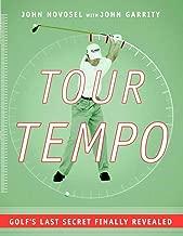 Tour Tempo: Golf's Last Secret Finally Revealed (Book & CD-ROM)