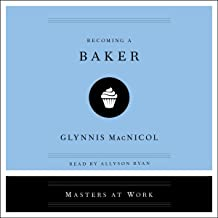 Becoming a Baker (The Masters at Work Series)