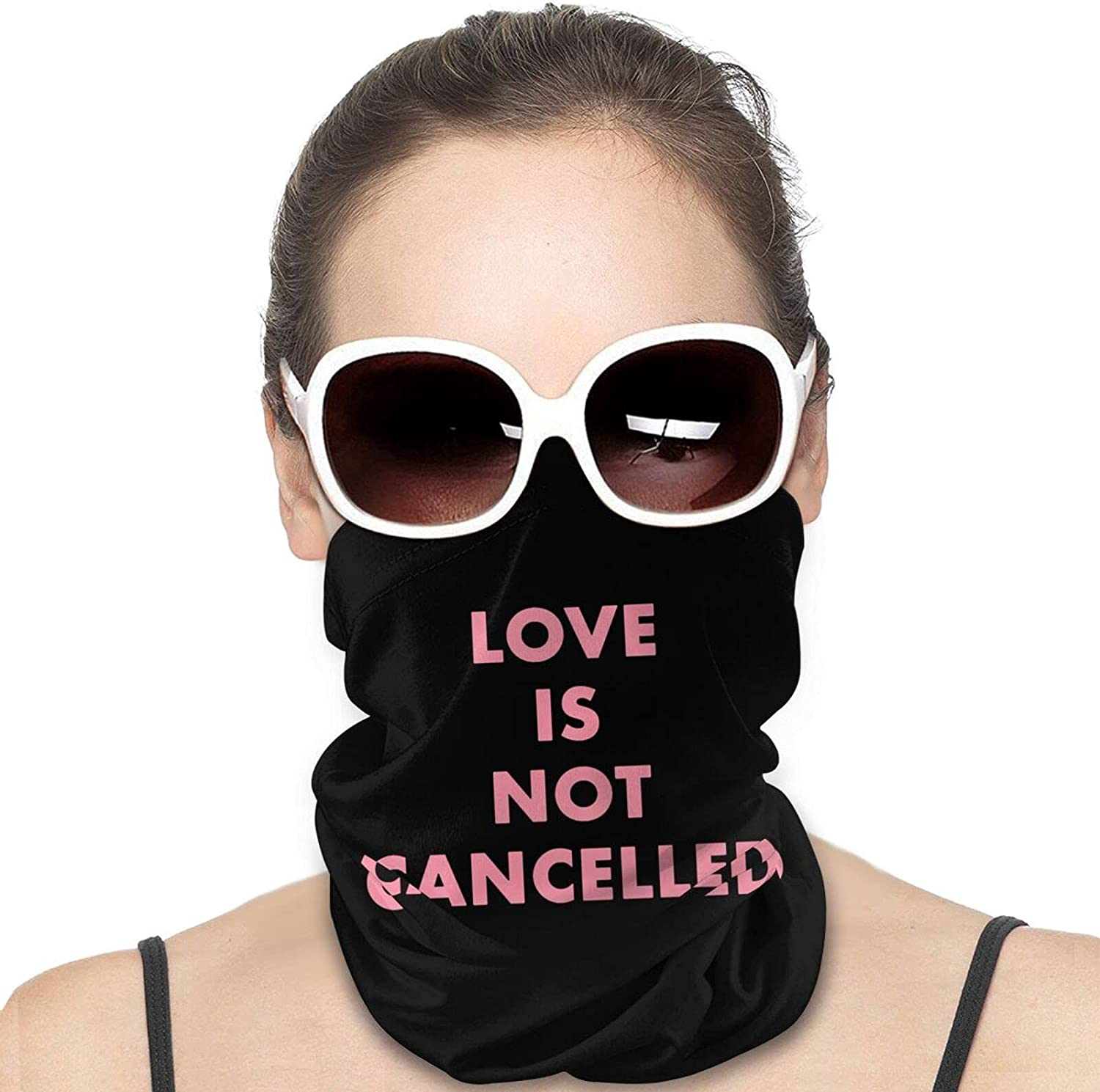 Love Is Not Cancelled Round Neck Gaiter Bandnas Face Cover Uv Protection Prevent bask in Ice Scarf Headbands Perfect for Motorcycle Cycling Running Festival Raves Outdoors