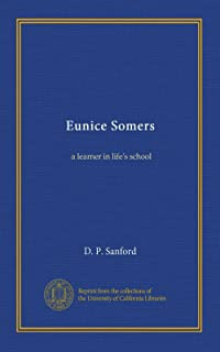 Eunice Somers: a learner in life's school
