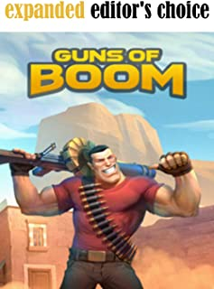 Guns of Boom - Official Complete Updated Guide