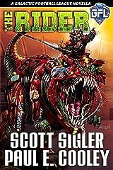 THE RIDER: Space Opera Adventure (Galactic Football League) Kindle Edition